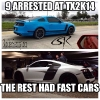 TX2k14 9 Arrested at TX2K The rest had fast cars Meme
