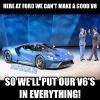 Ford GT Meme V6 Ecoboost FordMemes_1