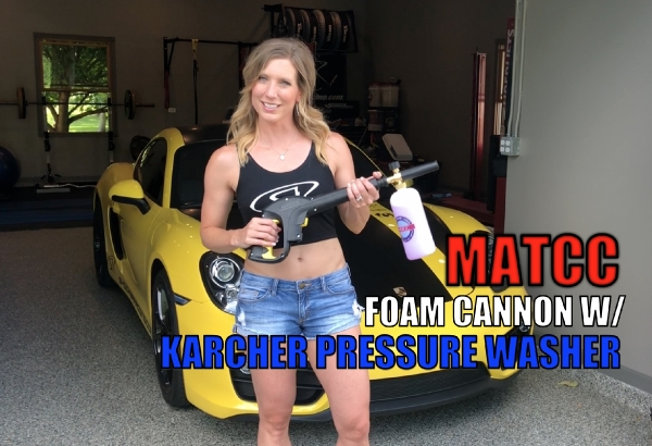 MrsShockerRacing demonstrates how to use a MATCC Foam Cannon with Karcher Pressure Washer