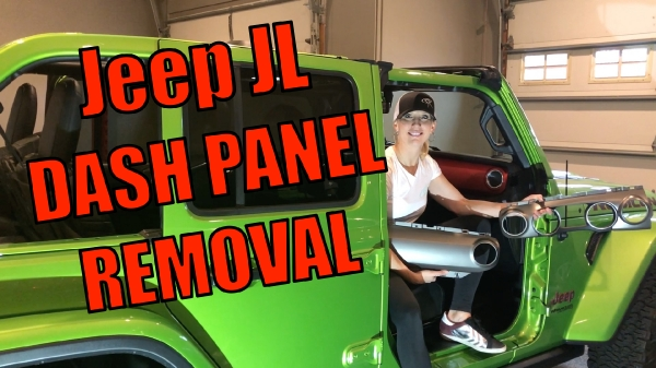 Jeep JL Dash Panel Removal